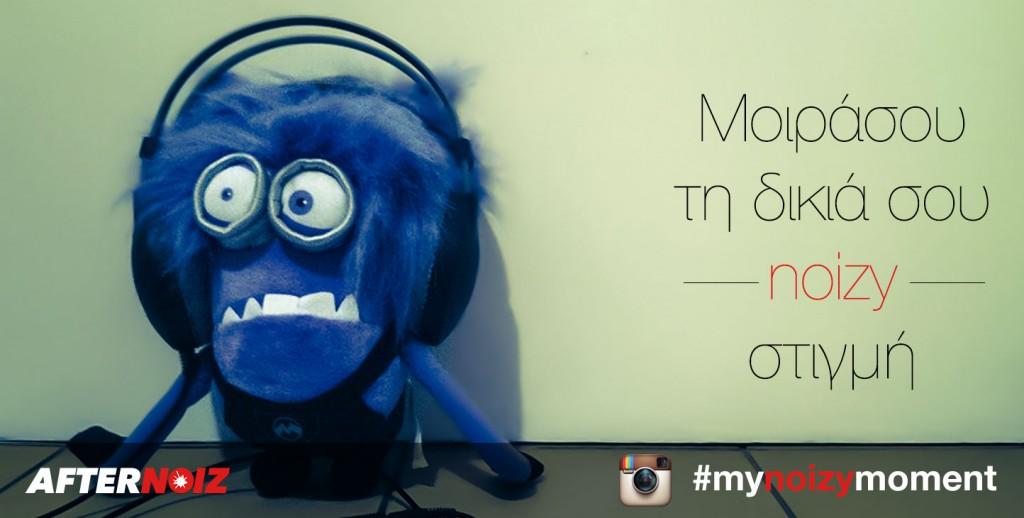Instagram #mynoizymoment