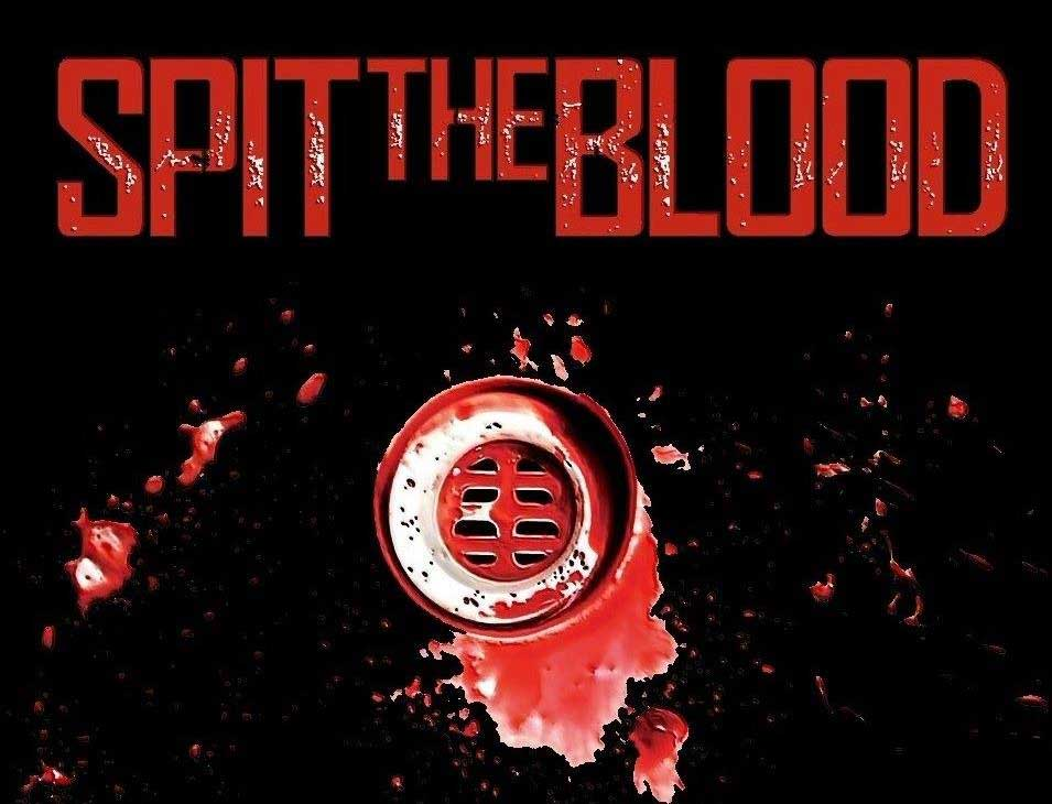 Spit the blood