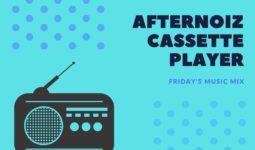 Afternoiz cassette Player | Vol. 2