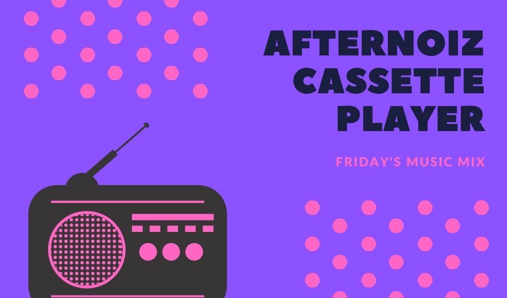 Afternoiz Cassette Player 4 The Balcony Bliss