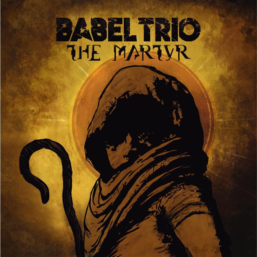 BABEL-TRIO– album-The-Martyr