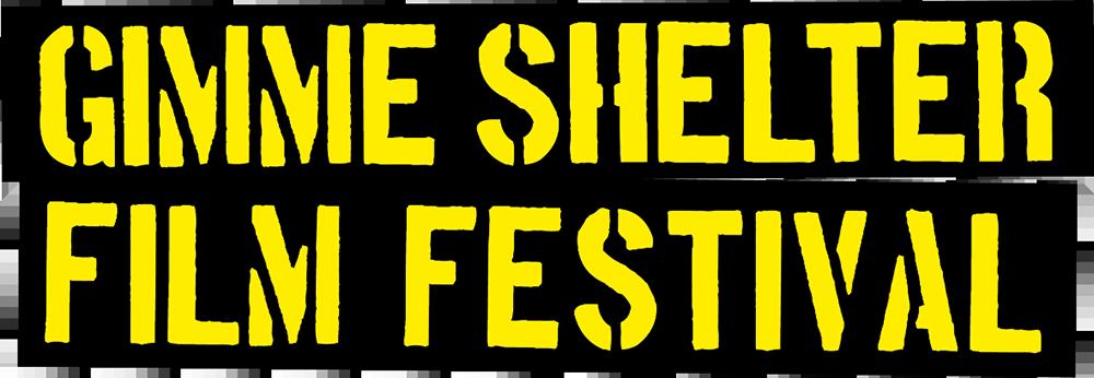 GIMME SHELTER FILM FESTIVAL