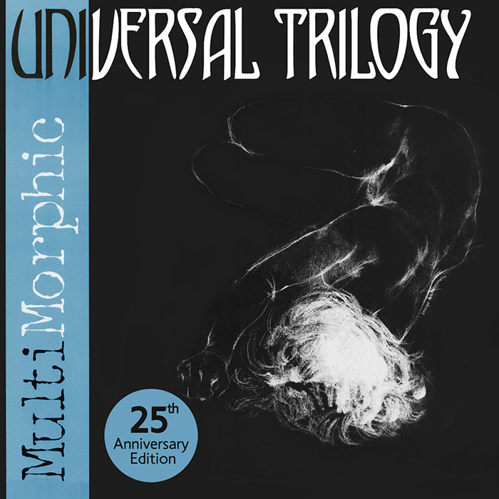 Universal-Trilogy---MultiMorphic-(25th-Anniversary-Edition)-Cover