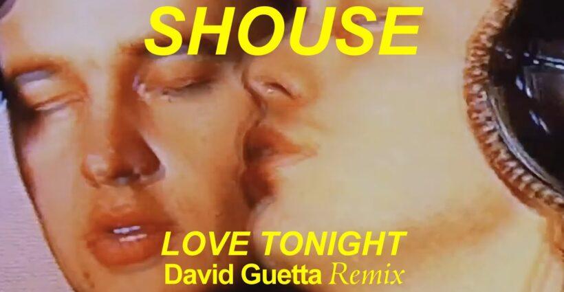 SHOUSE-Love-Tonight-new-video